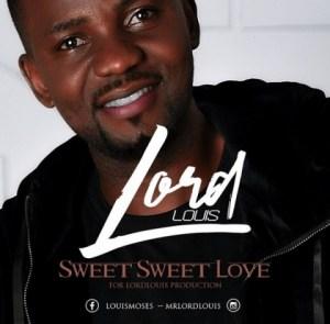 Lord Louis - Sweet Sweet Love